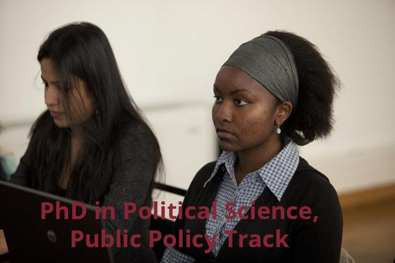 PhD in Political Science, Public Policy Track